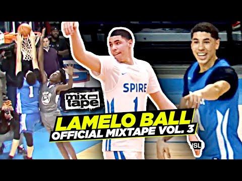 LaMelo Ball Official Mixtape Vol. 3!!